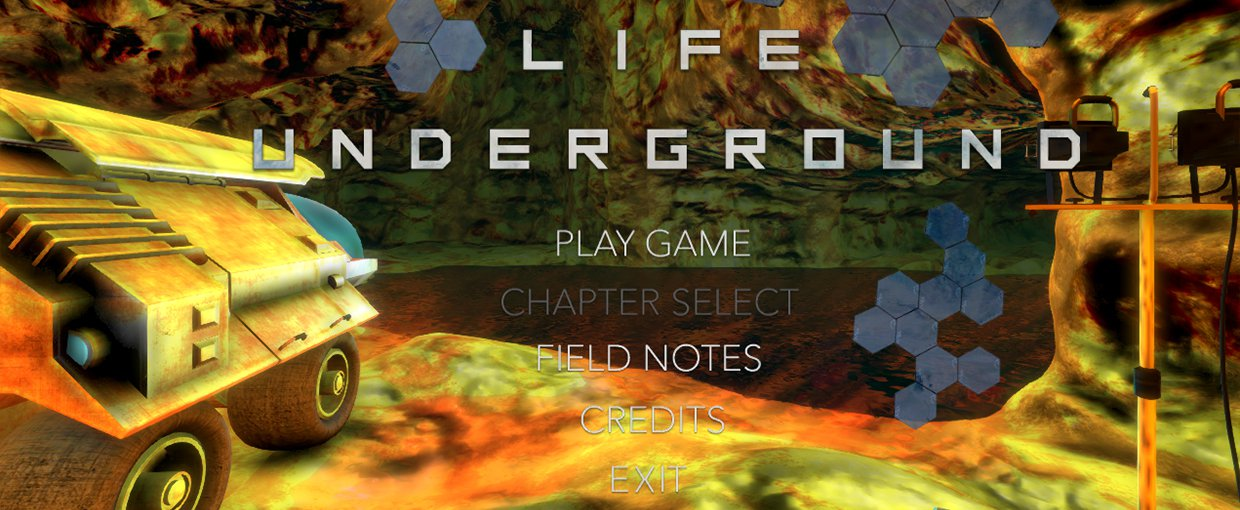Title screen from Life Underground, where students take the role of investigators of extreme subsurface environments looking for microbial life.