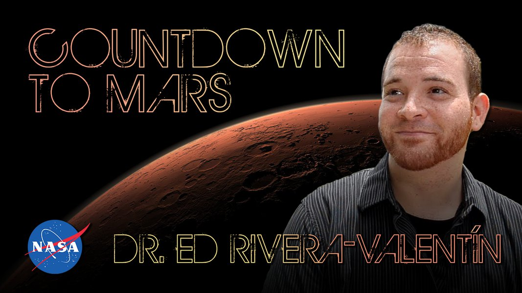 Countdown to Mars! with Dr. Edgard Rivera-Valentín