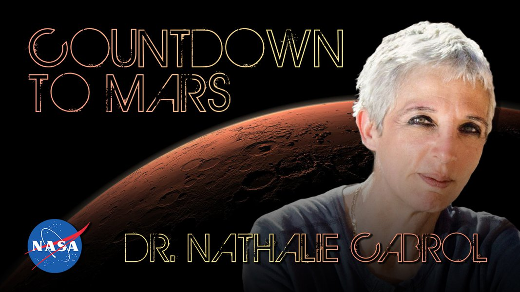 Countdown to Mars! with Dr. Nathalie Cabrol
