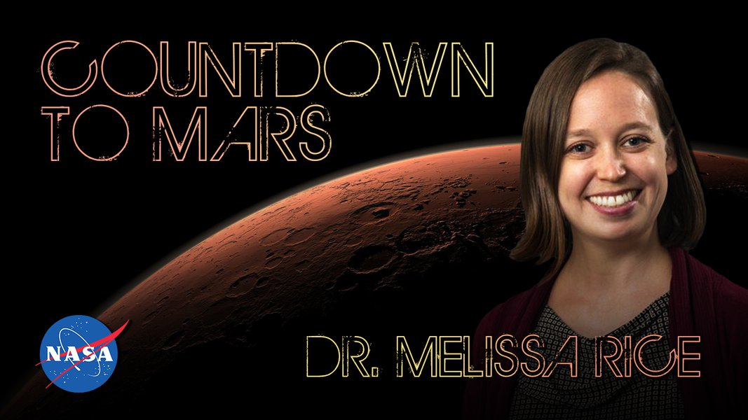 Countdown to Mars! with Dr. Melissa Rice