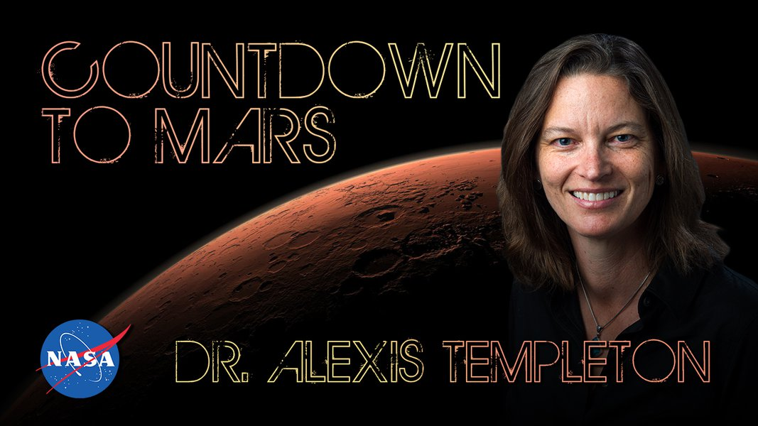 Countdown to Mars! with Dr. Alexis Templeton