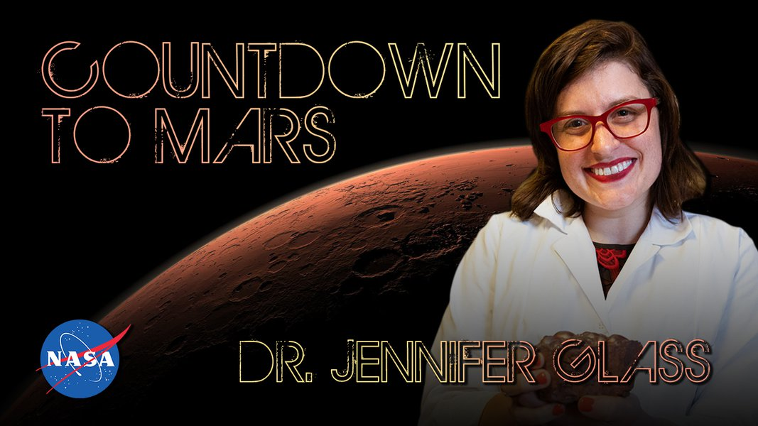 Countdown to Mars! with Dr. Jennifer Glass